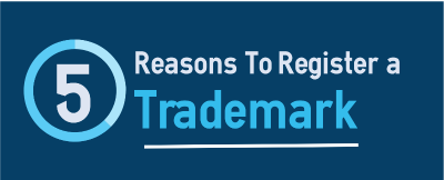 5 reasons to register your trademark